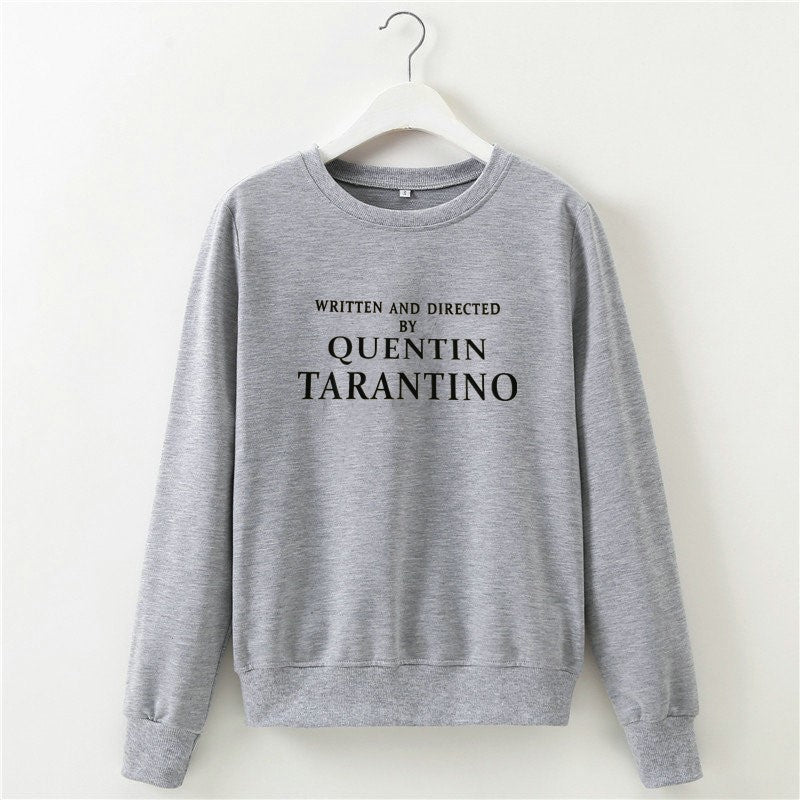 WRITTEN AND DIRECTED BY QUENTIN TARANTINO Sweatshirt Women Casual Long Sleeve Cerwneck Sweatshirts Tops Harajuku Pullover Hoodie - Modern Hippi