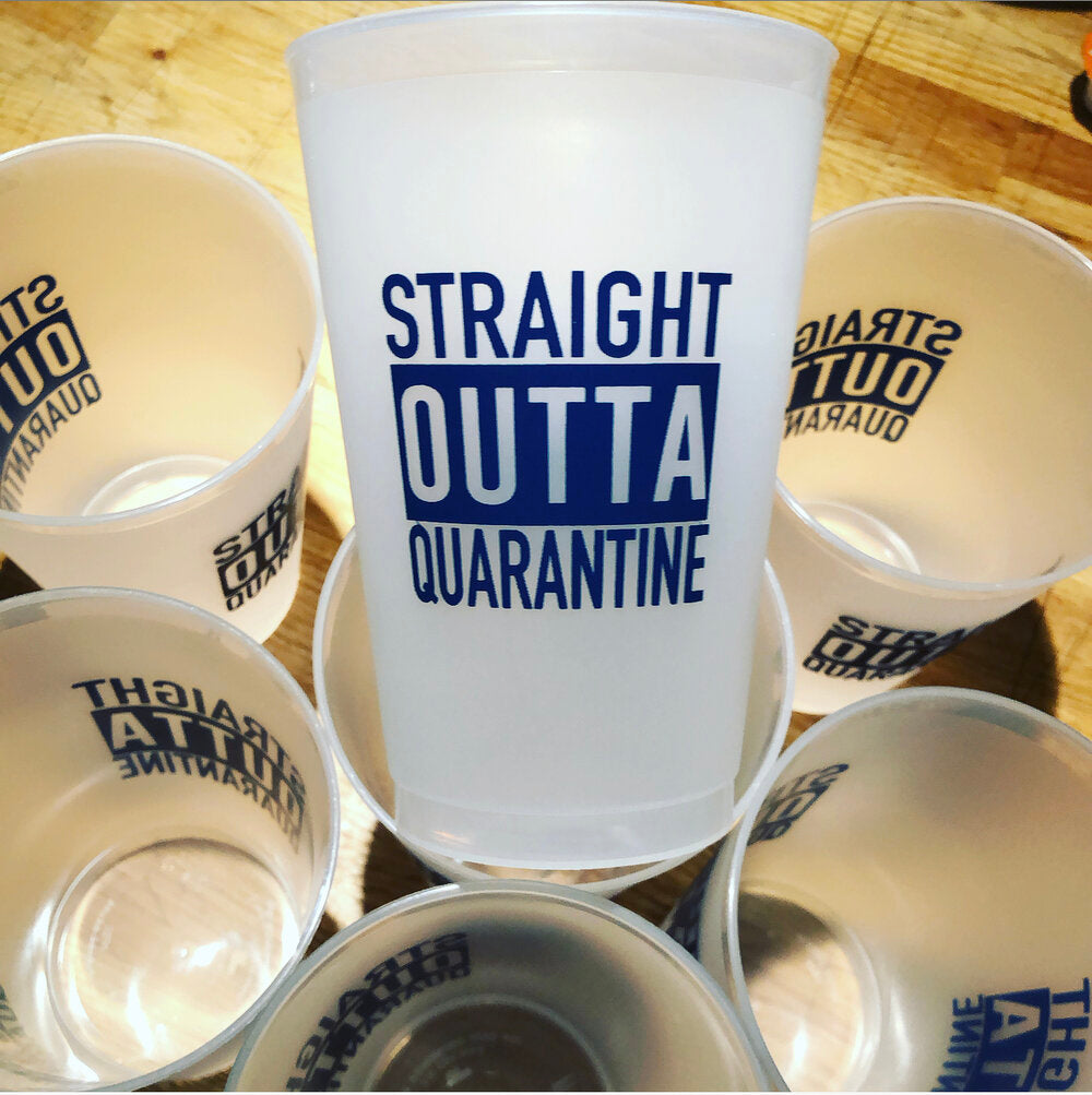 Straight Outta Quarantine Cups