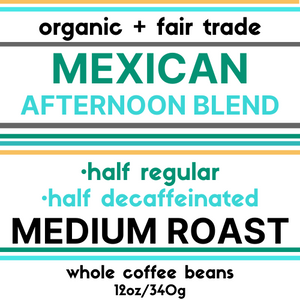 Mexican Afternoon Blend