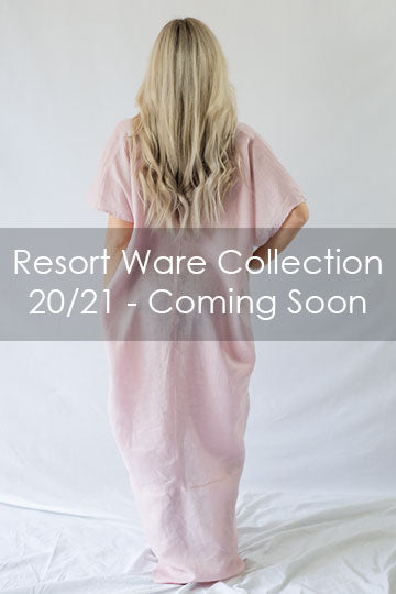 Resort Ware Collection 20/21 - Coming Soon