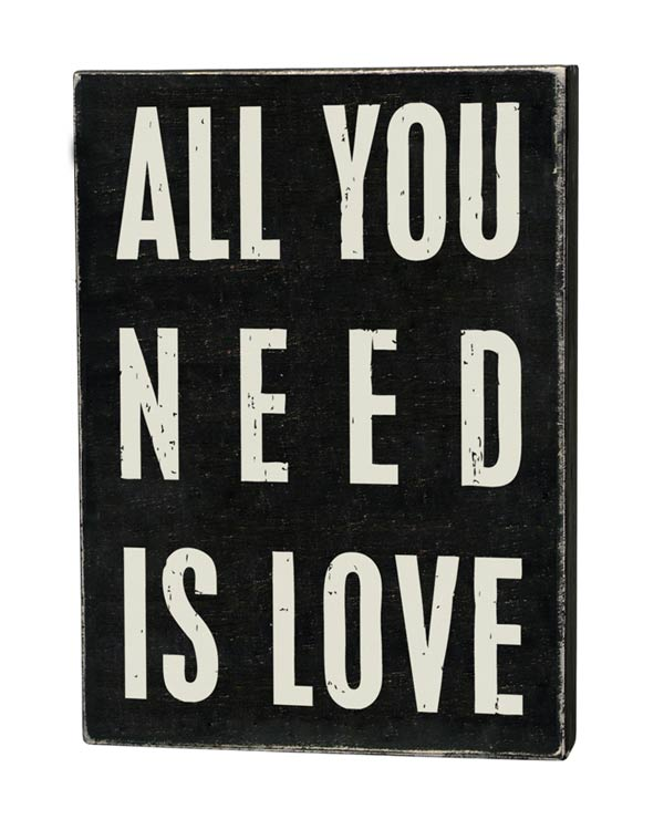 All you need is Love Box Sign