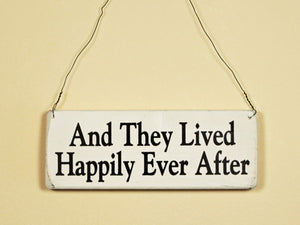 Happily Ever After Mini Hanging Sign