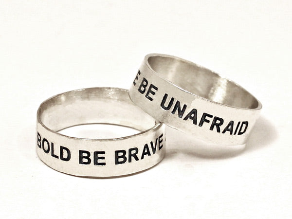 Be Bold Be Brave Be Unafraid Sterling Silver Ring