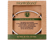 Load image into Gallery viewer, Be True, Be You, Be Kind Mantraband Cuff Bracelet