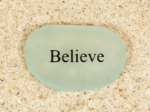 Believe Sea Glass
