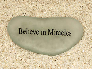 Believe in Miracles Sea Glass