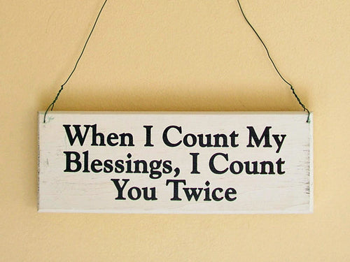 When I Count My Blessings Mini Hanging Sign