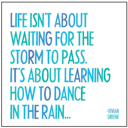 Dance in the Rain Quotable Card or Magnet