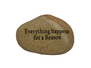 Everything Happens For a Reason Small Carved Beach Stone