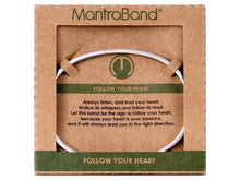 Load image into Gallery viewer, Follow Your Heart Mantraband Cuff Bracelet