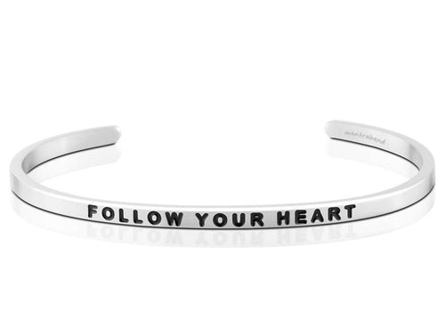 Follow Your Heart Mantraband Cuff Bracelet