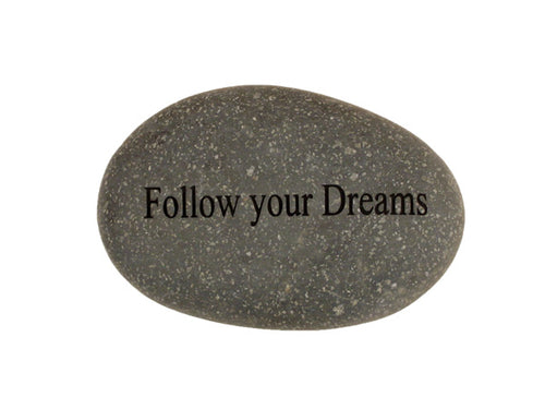 Follow Your Dreams Small Carved Beach Stone