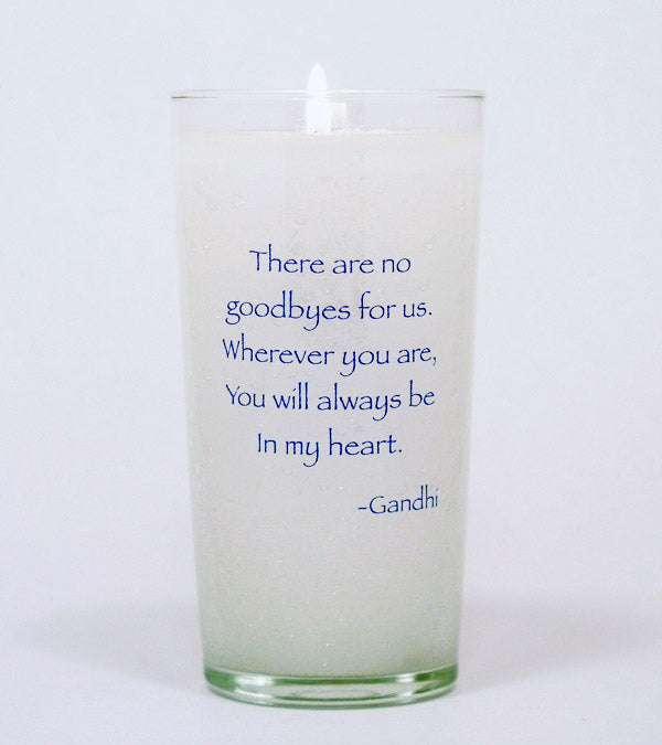 There are no Goodbyes Gandhi Memorial Candle