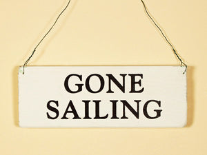 Gone Sailing Mini Hanging Sign