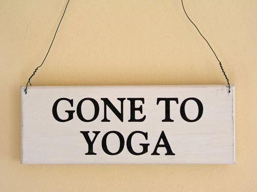 Gone To Yoga Mini Hanging Sign