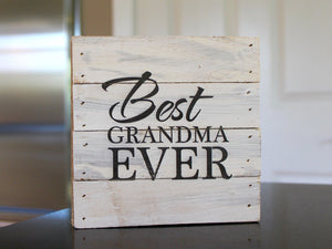 Best Grandma Ever Small Reclaimed Sign