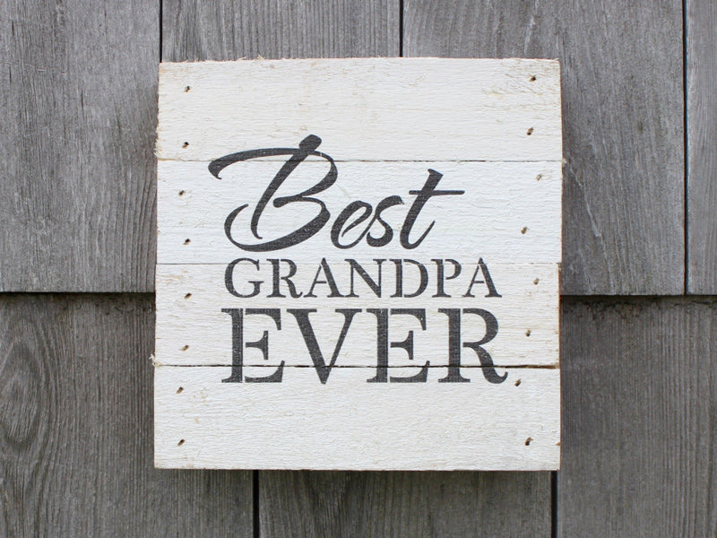 Best Grandpa Ever Small Reclaimed Sign