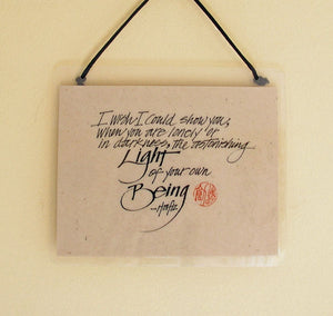 Light Of Your Own Being Laminated Sign