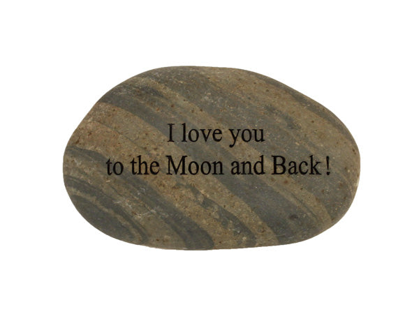 I Love You To The Moon and Back Small Carved Beach Stone