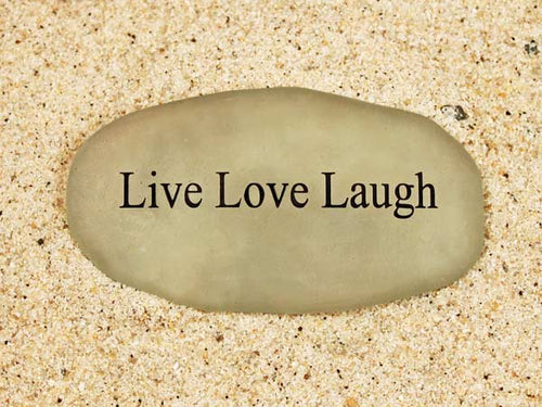 Live Love Laugh Sea Glass
