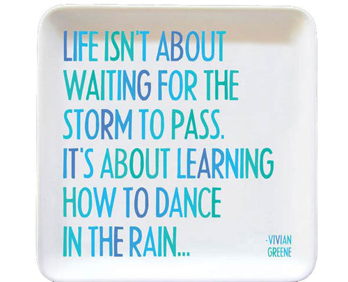 Dance In The Rain Quotable Dish