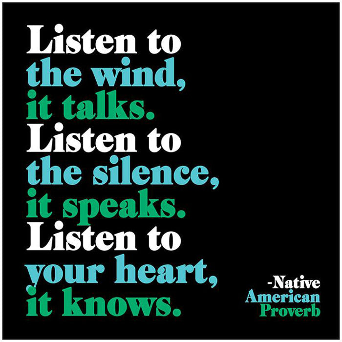 Listen To The Wind Quotable Card or Magnet