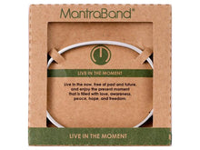 Load image into Gallery viewer, Live In The Moment Mantraband Cuff Bracelet