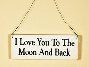 I Love You To The Moon Mini Hanging Sign