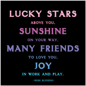 Lucky Stars Above You Quotable Card or Magnet