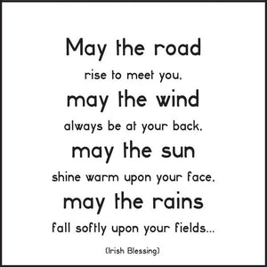 May The Road Rise To Meet You Quotable Card or Magnet