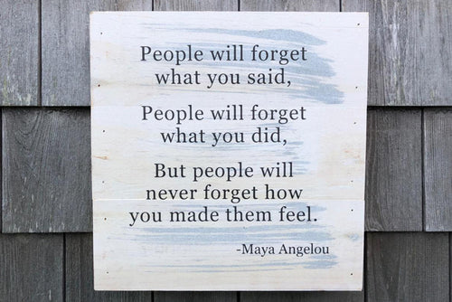 Maya Angelou Reclaimed Sign