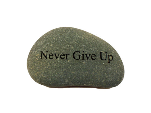 Never Give Up Small Carved Beach Stone