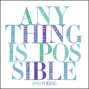 Anything is Possible Quotable Magnet