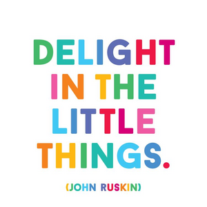 Delight in the Little Things Quotable Card or Magnet