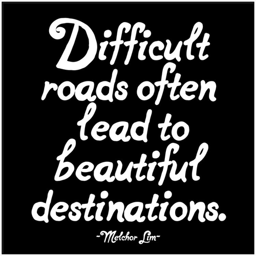 Difficult Roads Quotable Card or Magnet