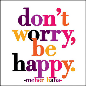 Don't Worry Be Happy Quotable Card or Magnet