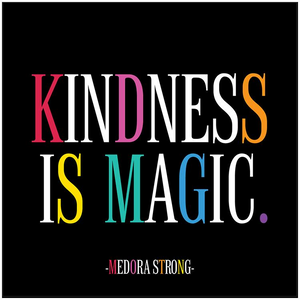 Kindness is Magic Quotable Card or Magnet