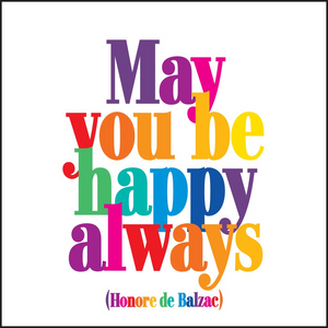 May You Be Happy Quotable Card or Magnet