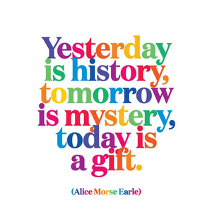 Yesterday is History Quotable Card or Magnet