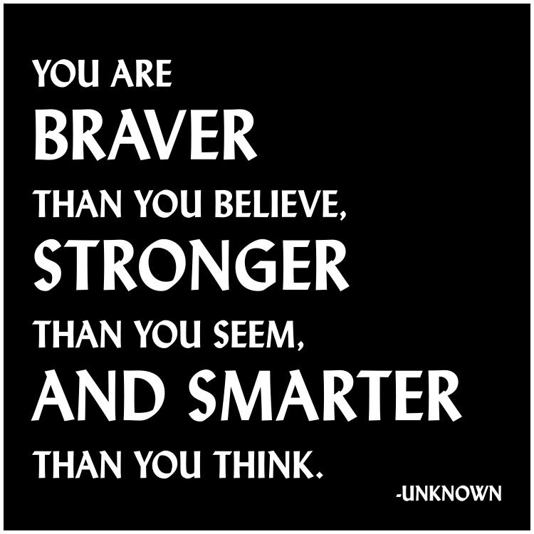 You are Braver than You Believe Quotable Card or Magnet