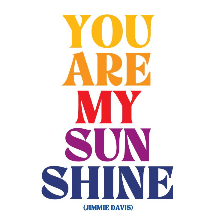 You are My Sunshine Quotable Card or Magnet