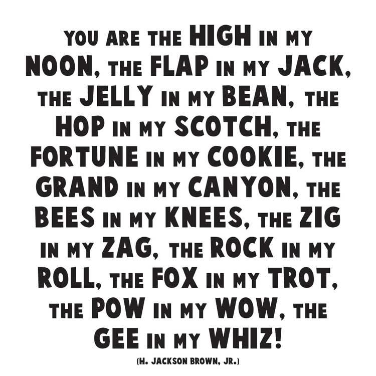 You are the High in My Noon Quotable Card or Magnet