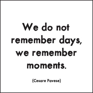 We do not Remember Days Quotable Card or Magnet