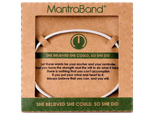 Load image into Gallery viewer, She Believed She Could Mantraband Cuff Bracelet