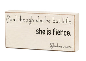 She is Fierce Box Sign