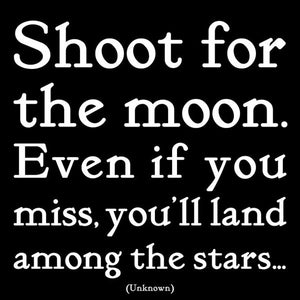 Shoot for the Moon Quotable Card or Magnet