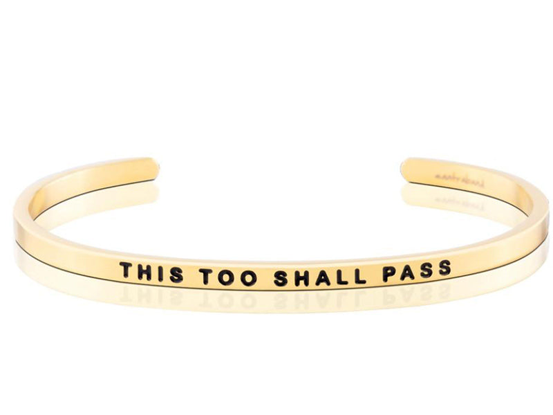 This Too Shall Pass Mantraband Cuff Bracelet