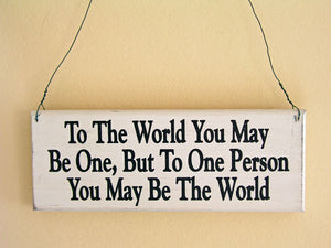To The World Mini Hanging Sign