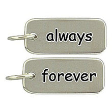 Load image into Gallery viewer, Sterling Silver Always/Forever Word Tag Charm