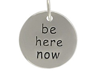 Sterling Silver Be Here Now Round Word Charm